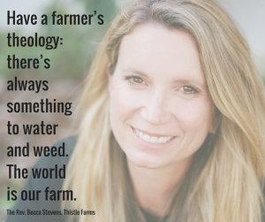 Have a farmer's theology- there's always