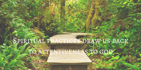 Spiritual practices draw us backto attentiveness (1)