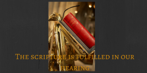The scripture is fullfilled in our hearing